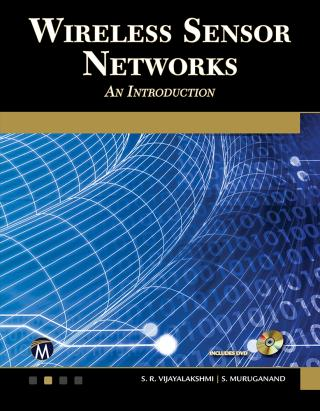 Wireless Sensor Networks [An Introduction]