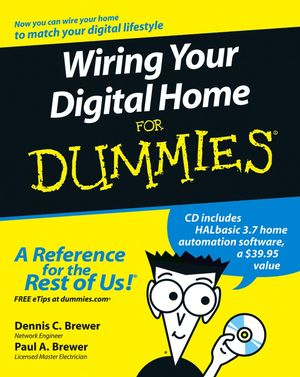 Wiring Your Digital Home For Dummies®
