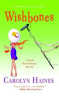 Wishbones: A Sarah Booth Delaney Mystery