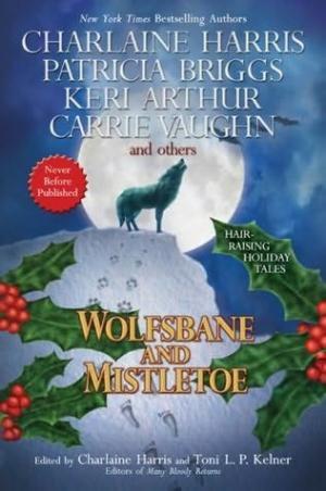 Wolfsbane and Mistletoe [anthology]