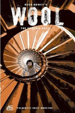 Wool: The Graphic Novel: Issue 3 - A Hard Fall
