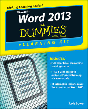 Word 2013 eLearning Kit For Dummies®