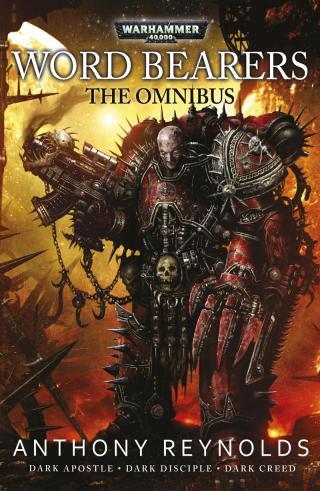 Word Bearers: The Omnibus [Warhammer 40000]