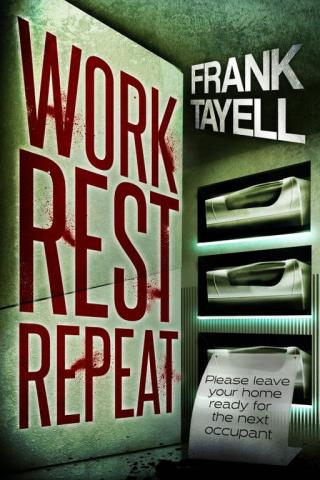 Work. Rest. Repeat. A Post-Apocalyptic Detective Novel