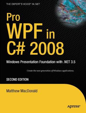 WPF.Windows Presentation Foundation в.NET 3.5 с примерами на C# 2008 для профессионалов