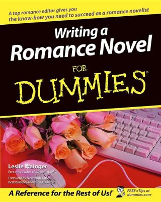 Writing a Romance Novel For Dummies®