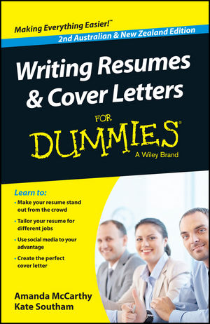 Writing Resumes and Cover Letters For Dummies® [2nd Australian and New Zealand Edition]