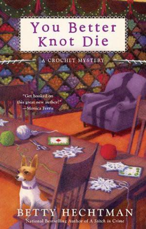 You Better Knot Die