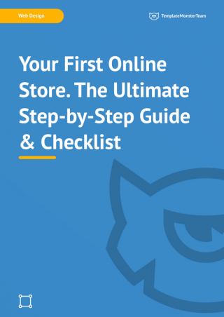 Your First Online Store. The Ultimate Step-by-Step Guide & Checklist