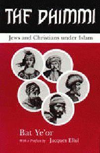 «Зимми»: христиане и евреи под властью ислама