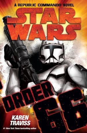 Звездные Войны Республиканские Коммандо Книга 4 Приказ 66